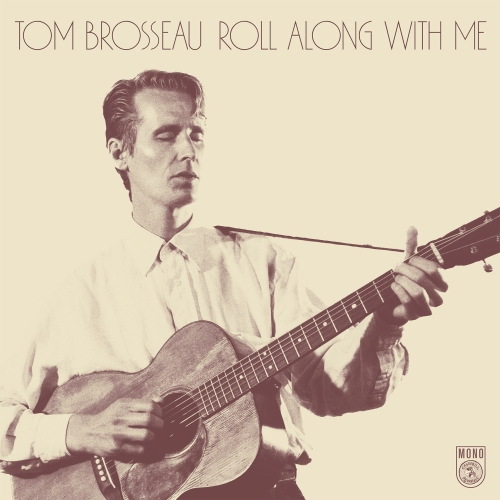 Tom Brosseau - Roll Along WIth Me single cover